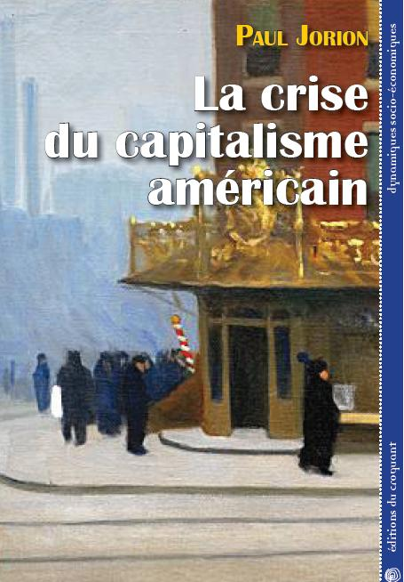 La crise du capitalisme americain