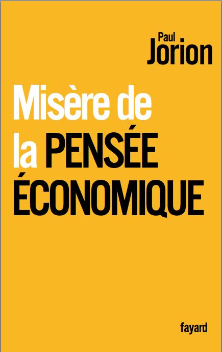Misère de la pensée économique, Paul Jorion
