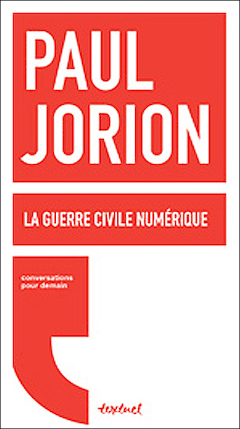 La Guerre civile numérique