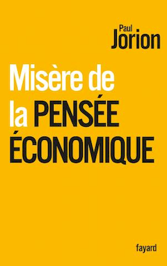 Misère de la pensée économique